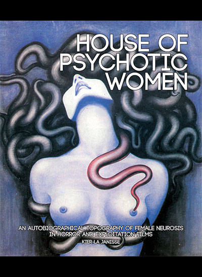 Book Review: 'House of Psychotic Women' a compelling dive into the personal appeal of extreme cinema