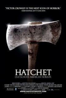 Hatchet - An Old School American Horror Story