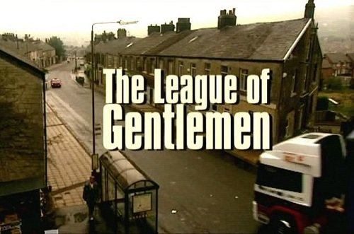 League of Gentlemen Podcast
