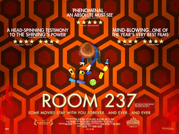Room 237 - Some films stay with you forever... and ever... and ever