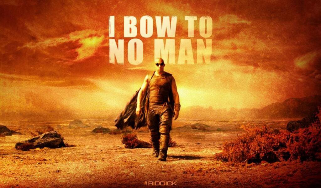 Riddick-poster-I-bow-to-no-man