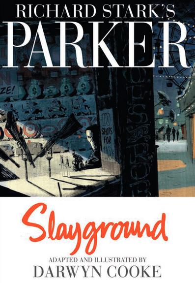 Slayground by Darwyn Cooke