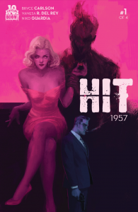 Hit: 1957 #1 Cover