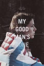 My Good Man's Gone